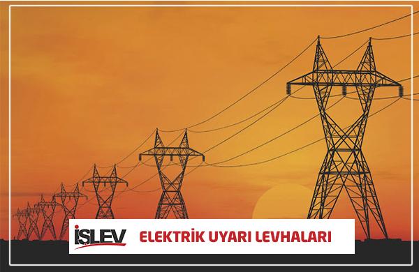 Elektrik Bakım ve Uyarı Levhaları